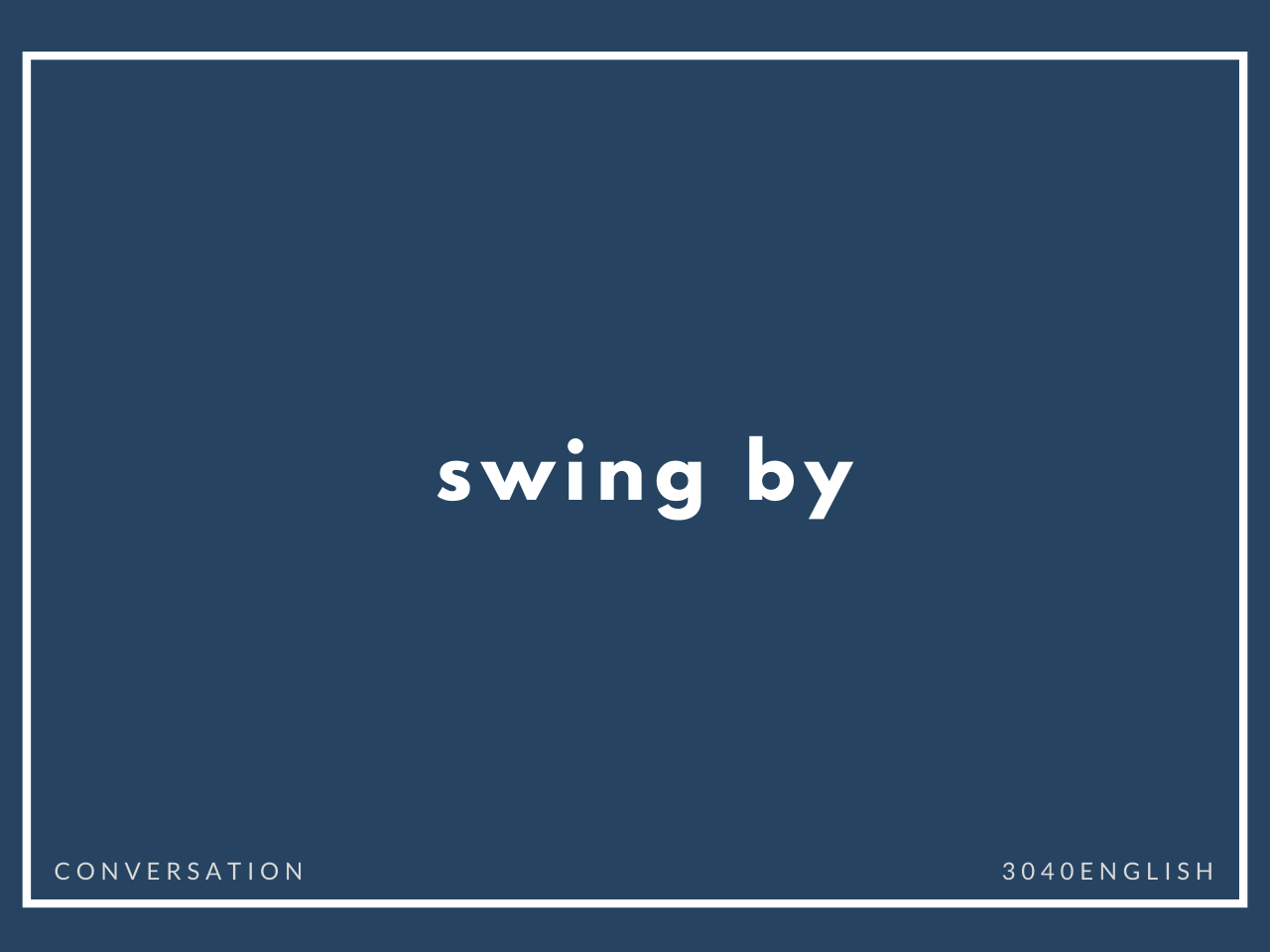 swing by の意味と簡単な使い方【音読用例文あり】