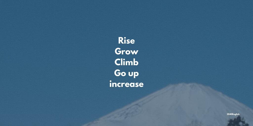 登る・上がる・増える・伸びるの英語表現5選【英会話用例文あり】