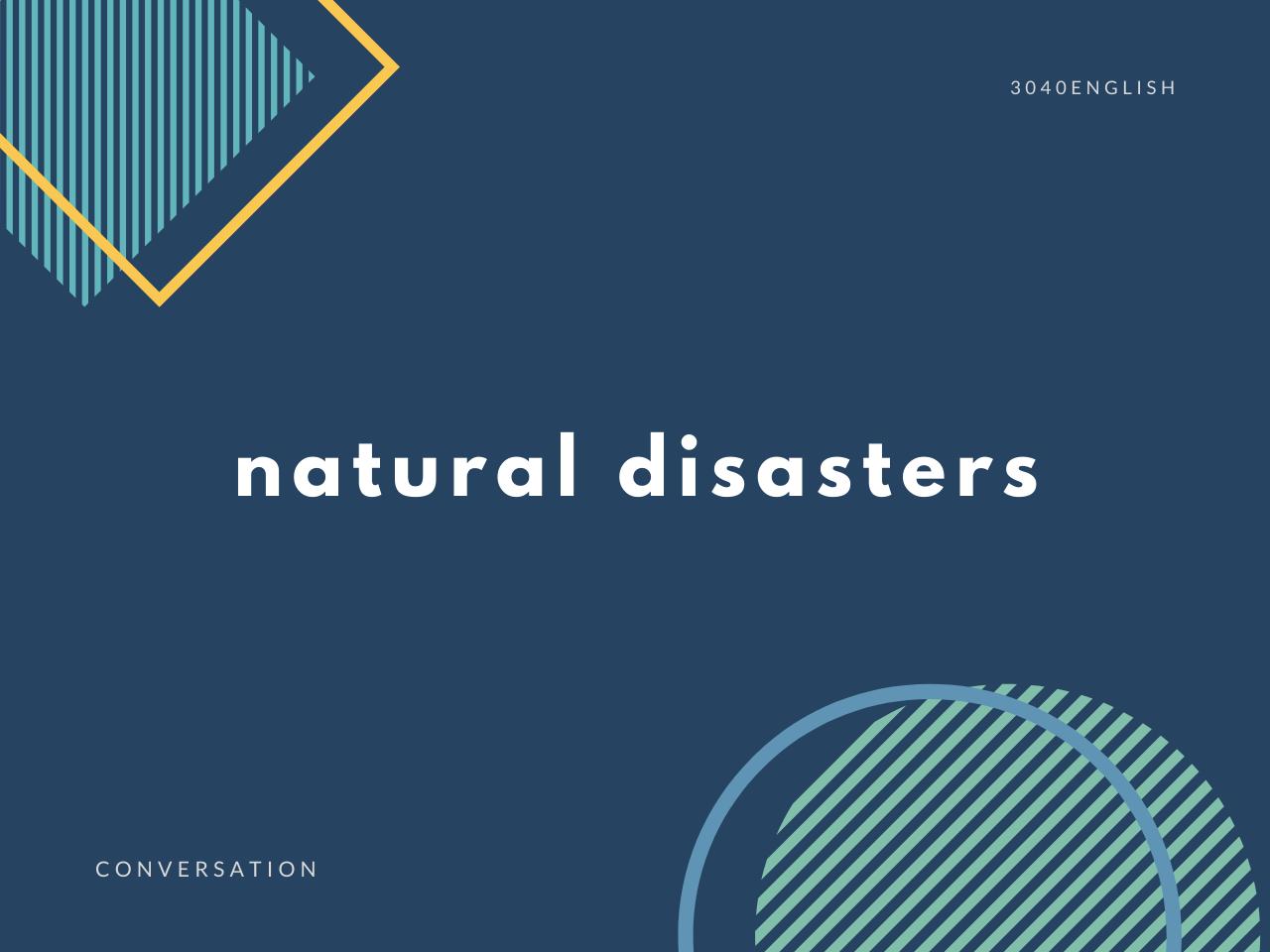 自然災害の英語表現・英会話フレーズ13選【例文あり】