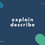 「説明する」の英語表現5選【explain と describe の違いを説明】