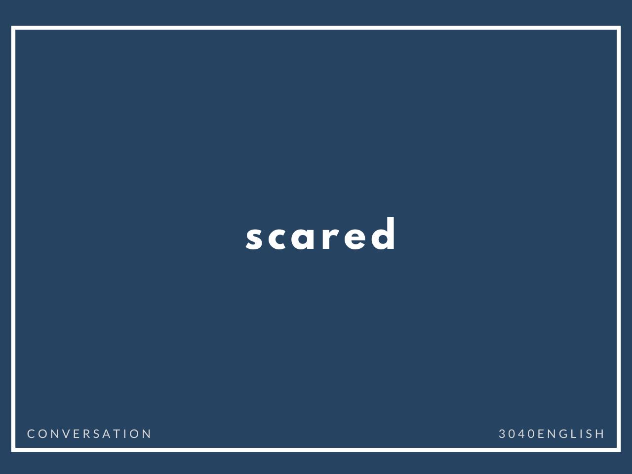 「怖い」の英語表現・英単語12選【英会話用例文あり】