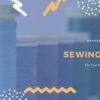 裁縫道具の英単語・英語表現30選【例文あり】