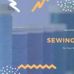 裁縫道具の英語表現一覧30選【英単語・英会話例あり】
