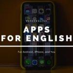 知らないと損する?英語リスニングの力が上がる!おすすめアプリ3選