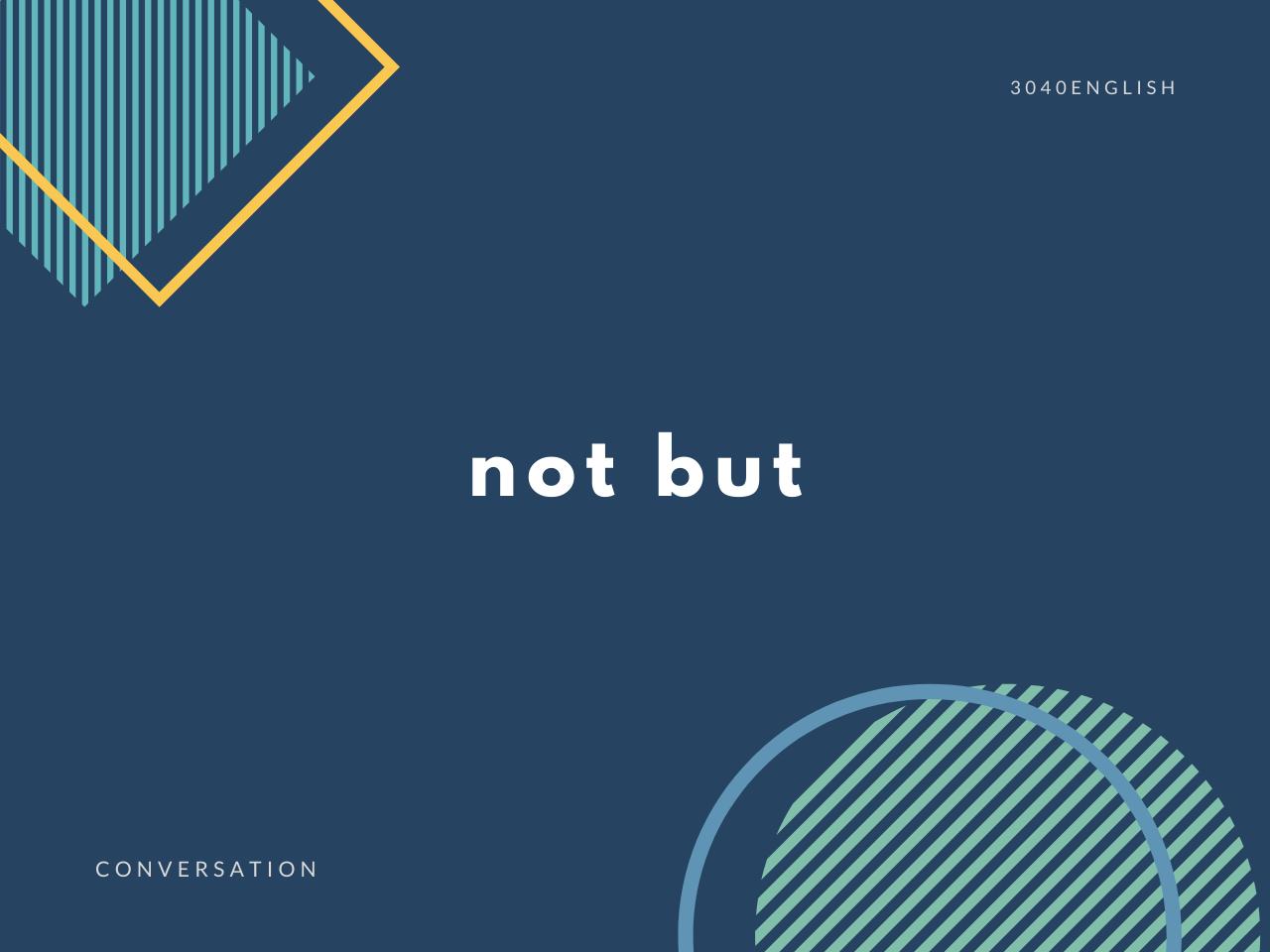 「・・・ではなく」の英語表現3選【英会話用例文あり】