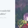 野菜の英単語・英語表現 - 84種類【随時更新】