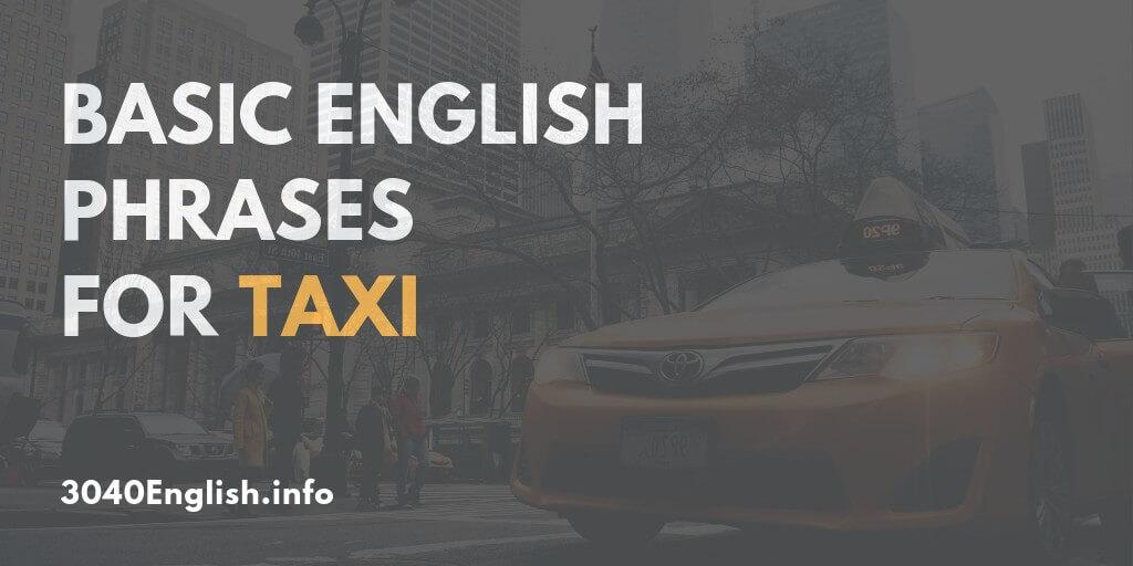 タクシーで最低限必要な英会話・英語表現【海外で役立つ!】