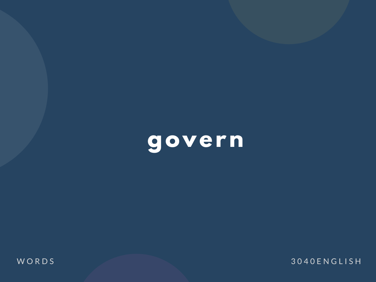 govern の意味と簡単な使い方【音読用例文あり】