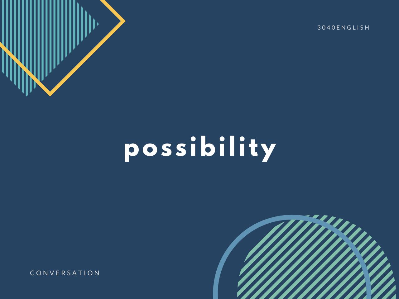 「可能性が高い・低い」の英語表現3選【英会話用例文あり】