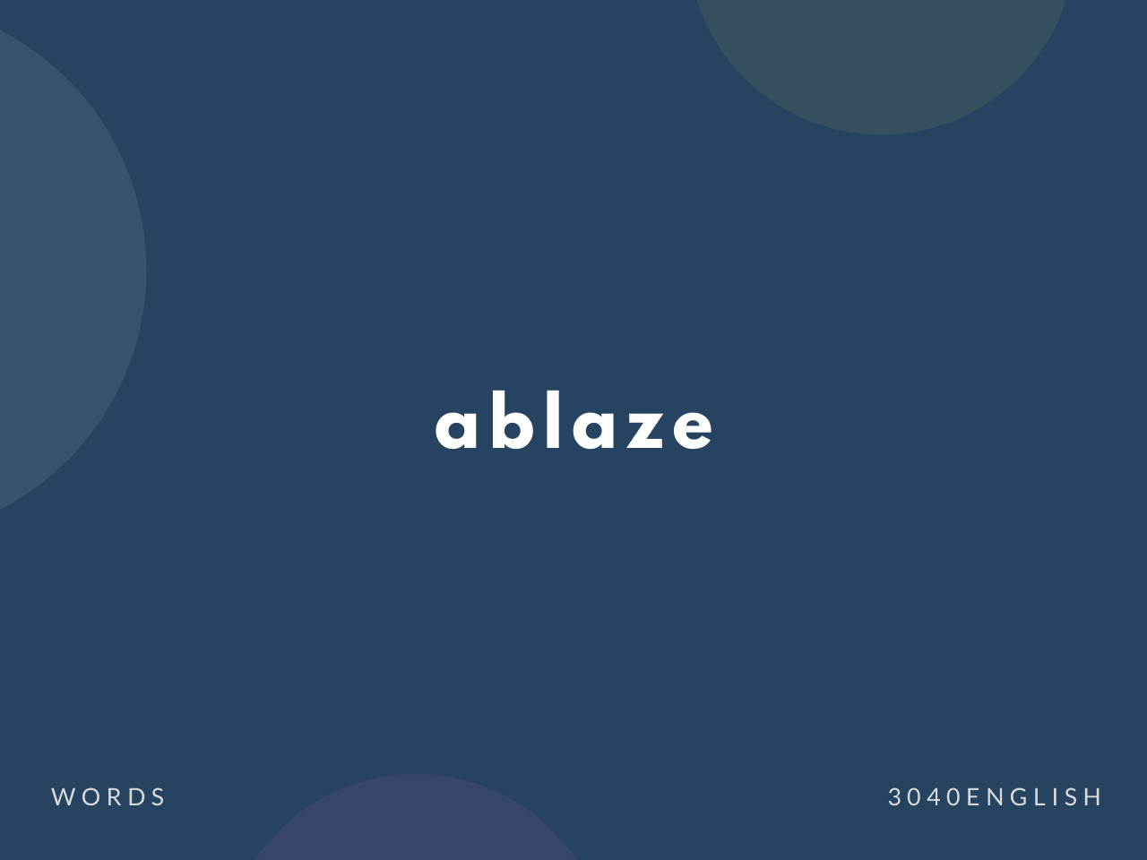 ablaze の意味と簡単な使い方【音読用例文あり】
