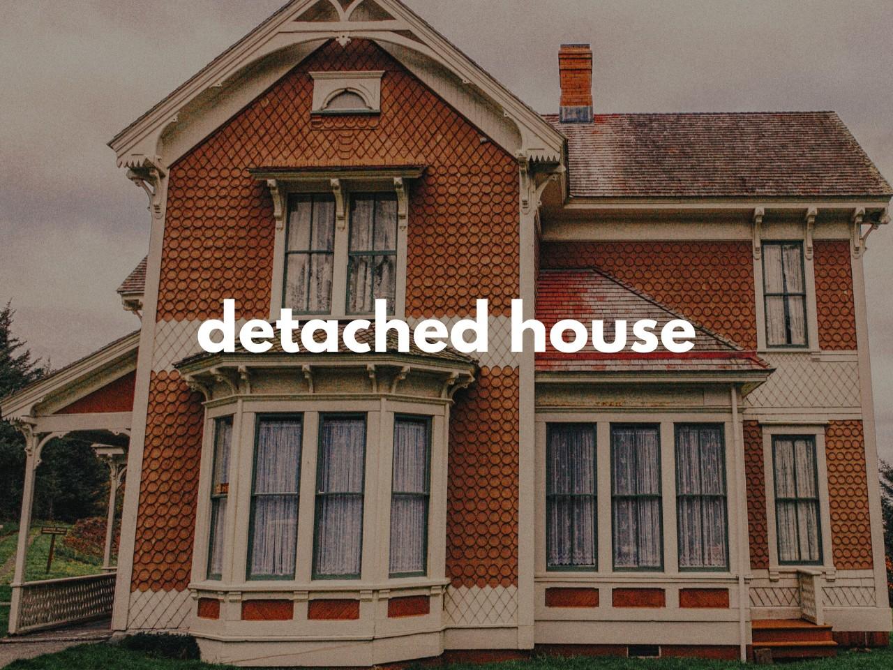 detached house : 一戸建て