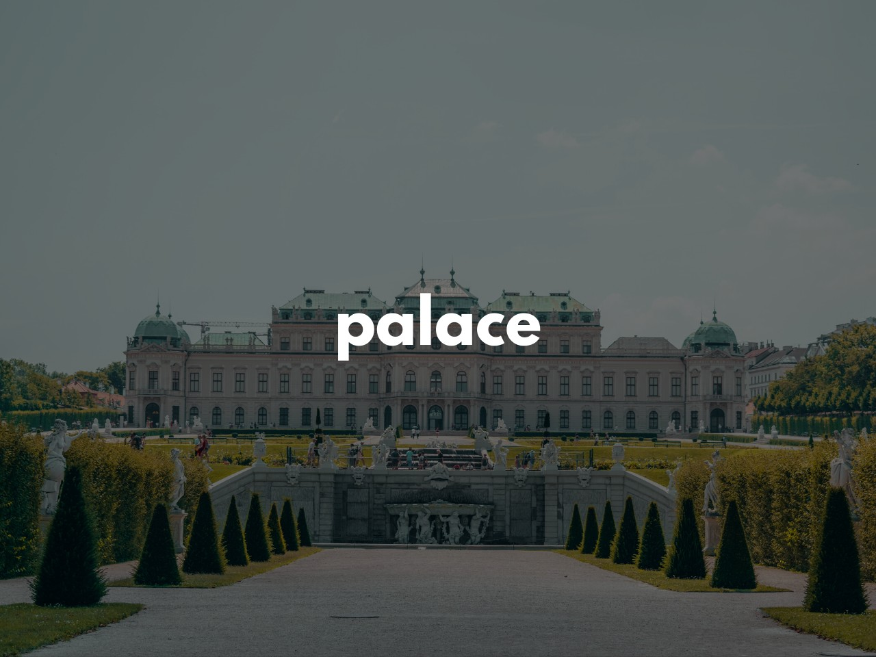 palace : 宮殿