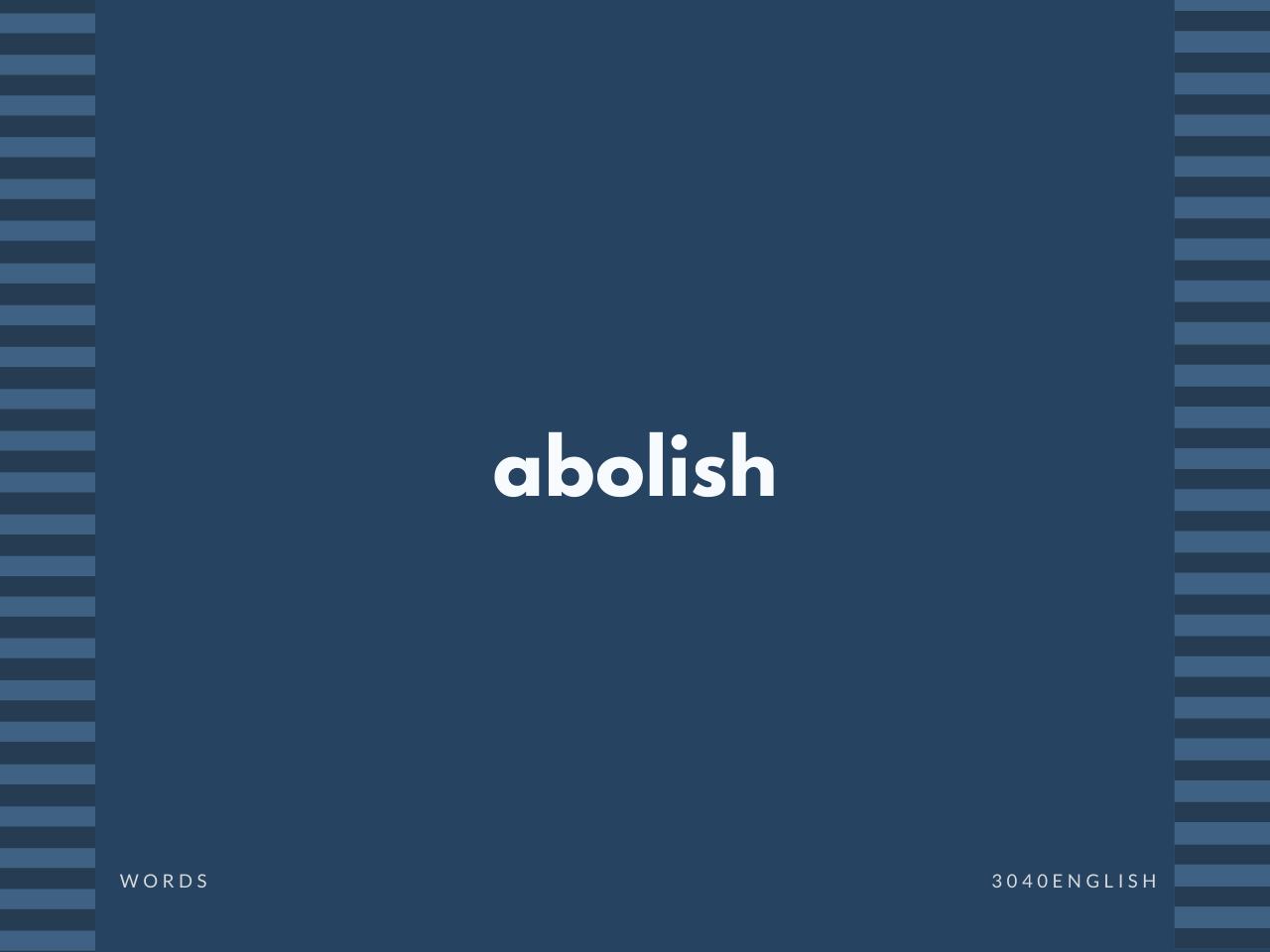abolish の意味と簡単な使い方【音読用例文あり】