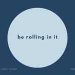 be rolling in it の意味と簡単な使い方【音読用例文あり】