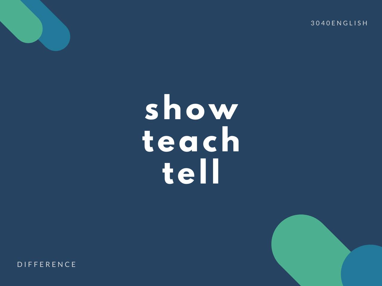 show・teach・tell の違いと簡単な使い方【例文あり】