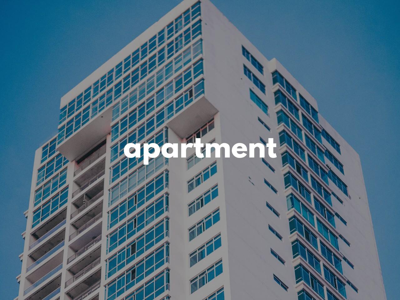 apartment : アパートメント