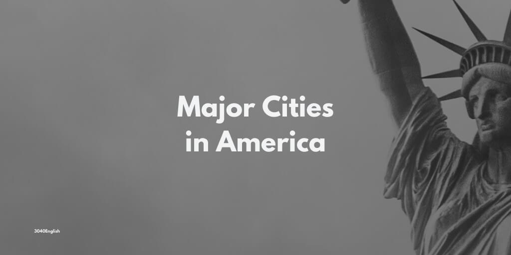 アメリカの州・主な都市・街の英語一覧【スペル・音声あり】
