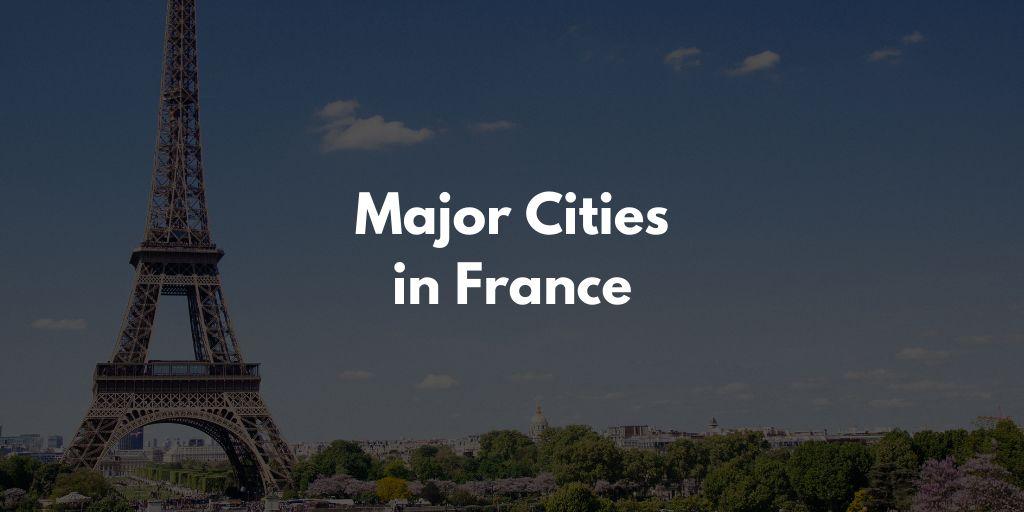 フランスの主な都市・街の仏語・英語一覧【音声・スペルあり】