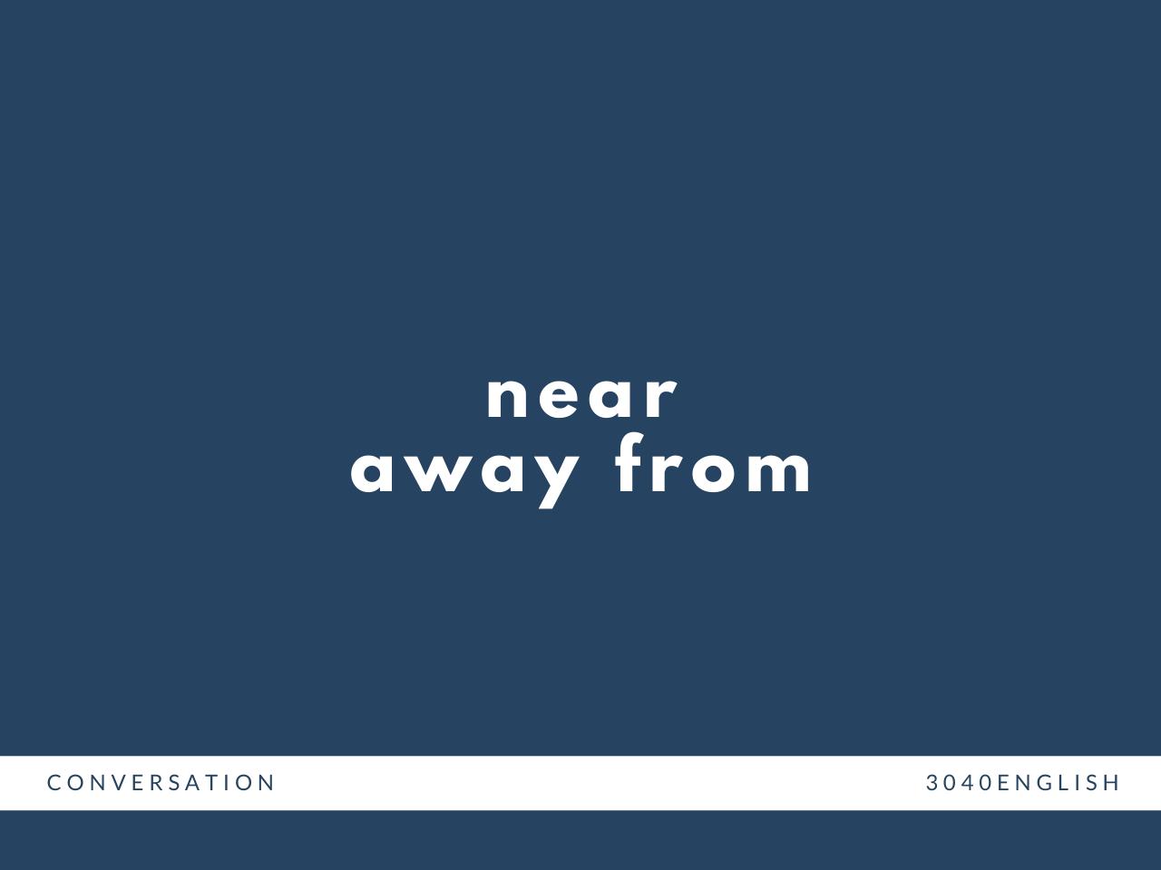 「近づく」「遠ざかる」の英語表現【英会話用例文あり】