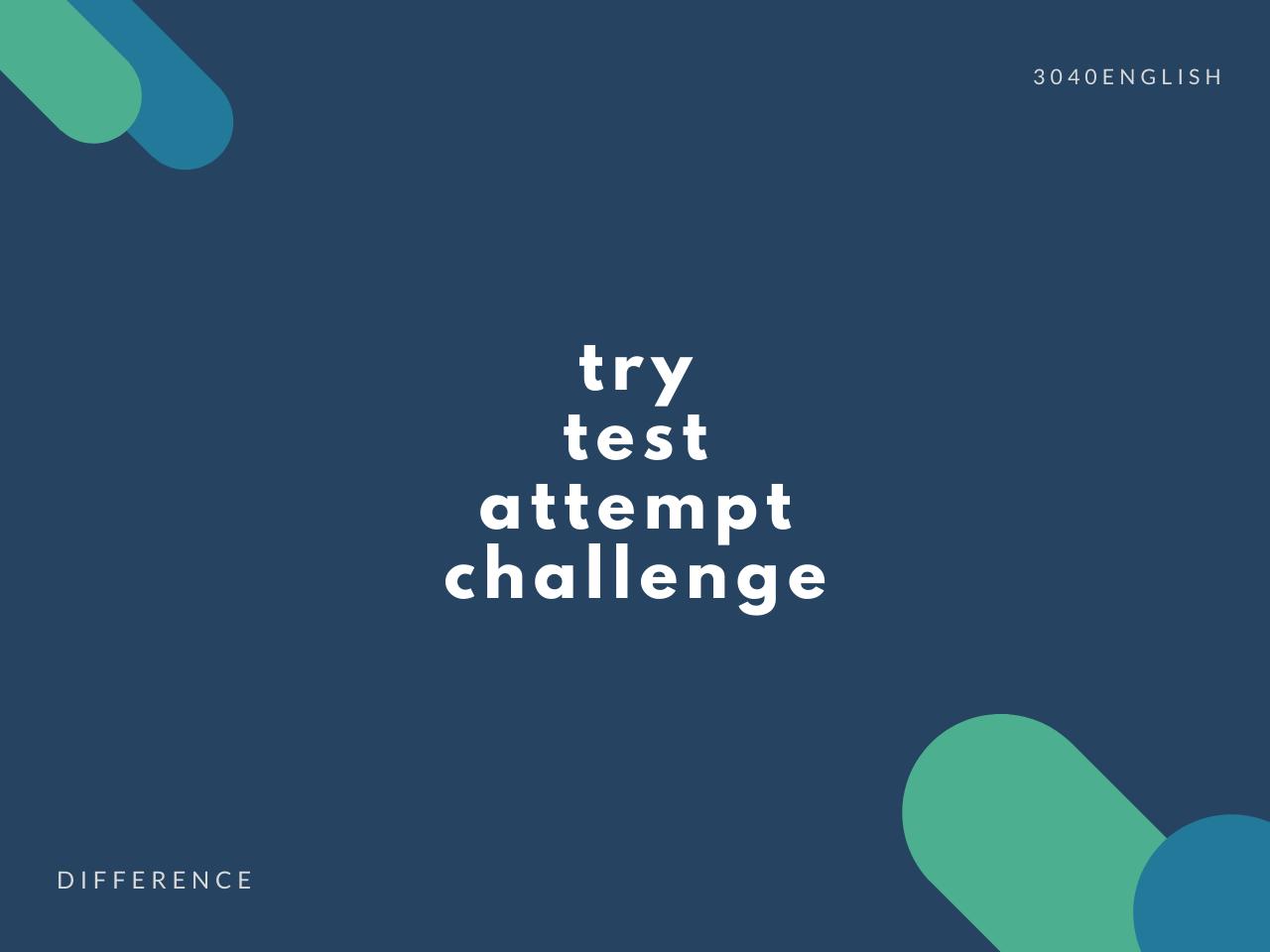 「試す」の英語表現5選【try, attempt, challenge, test の違い】