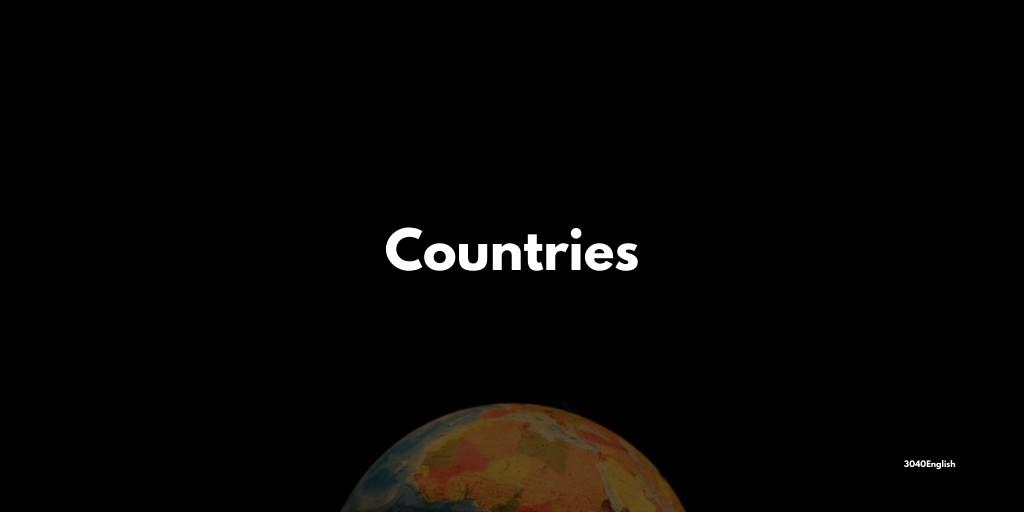 世界各国の国名・首都の英語表記一覧【スペル・読み方・音声あり】