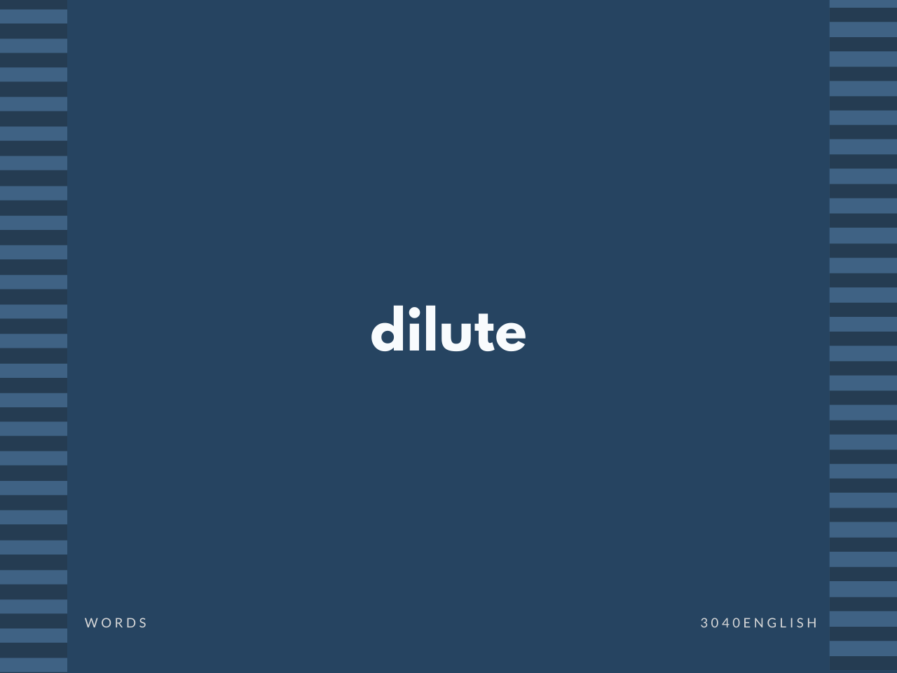 dilute の意味と簡単な使い方【音読用例文あり】