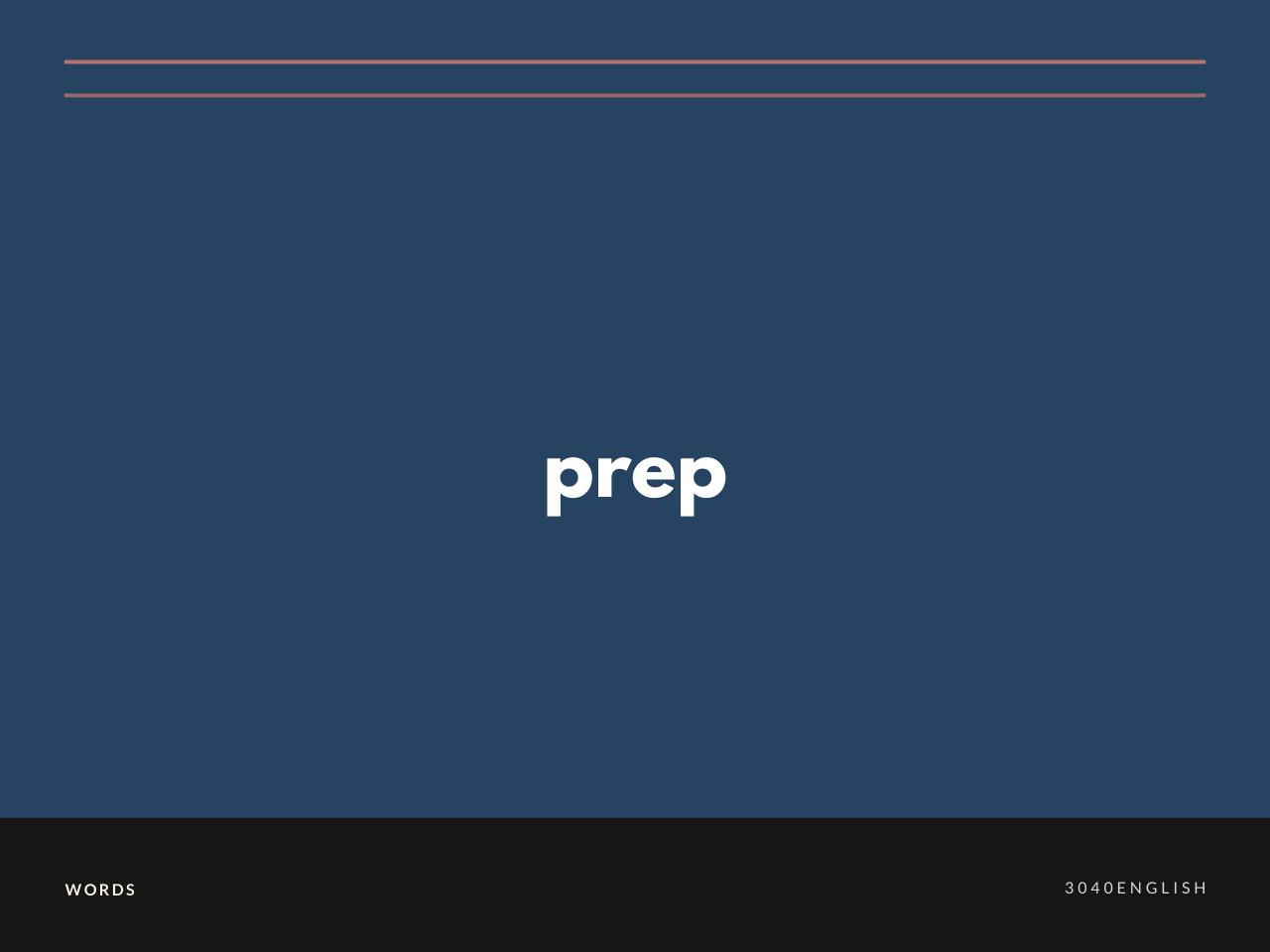 prep の意味と簡単な使い方【音読用例文あり】