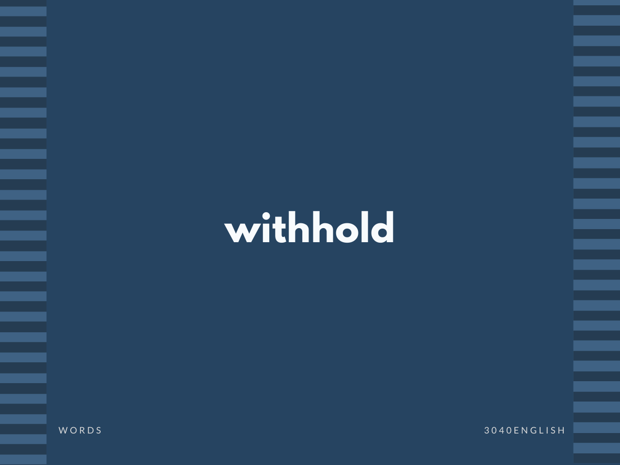 withhold の意味と簡単な使い方【音読用例文あり】