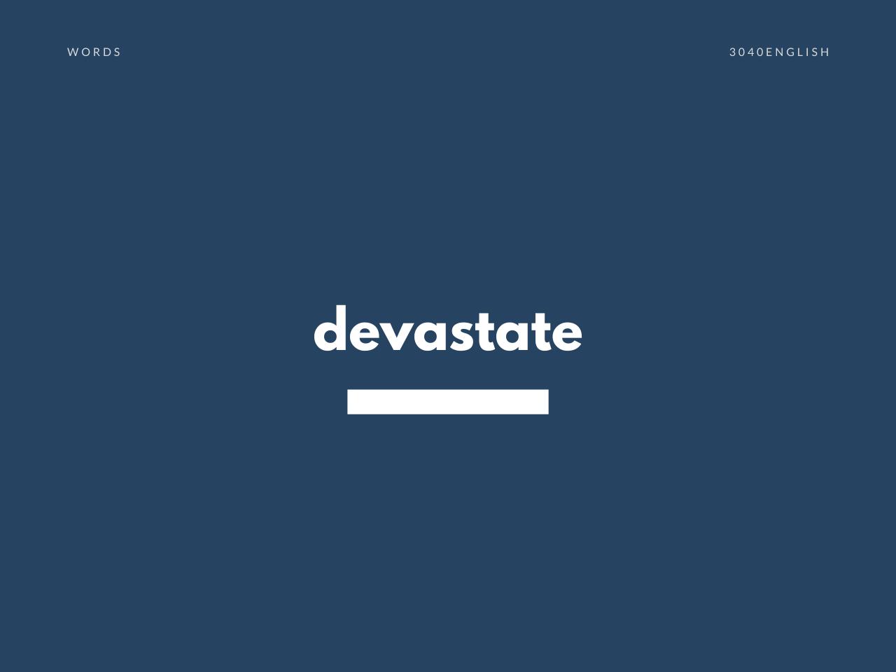 devastate の意味と簡単な使い方【音読用例文あり】