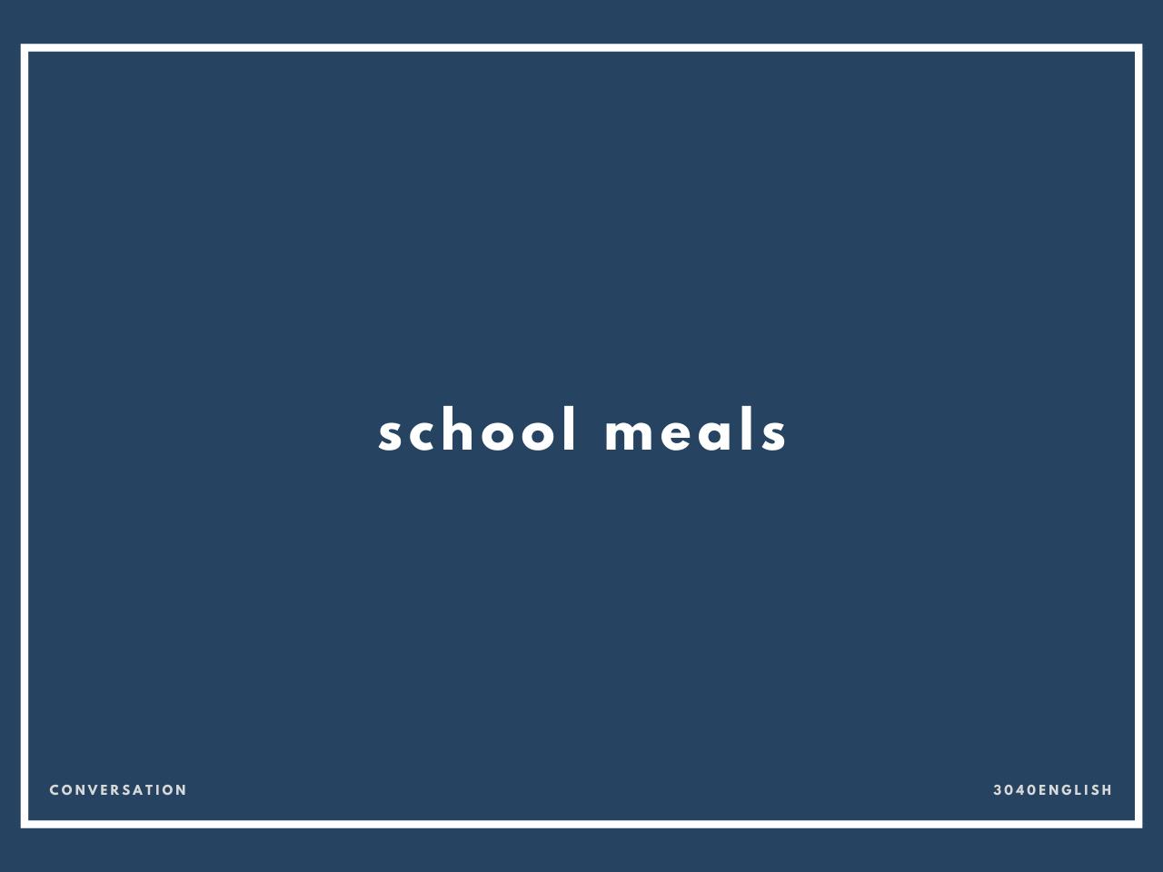 「給食」の英語表現【英会話用例文あり】