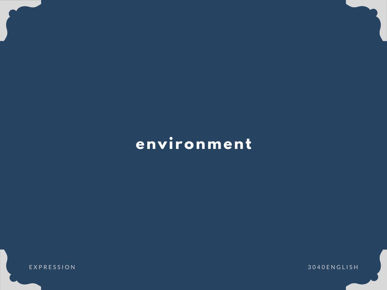 「環境」の英語表現【英会話用例文あり】